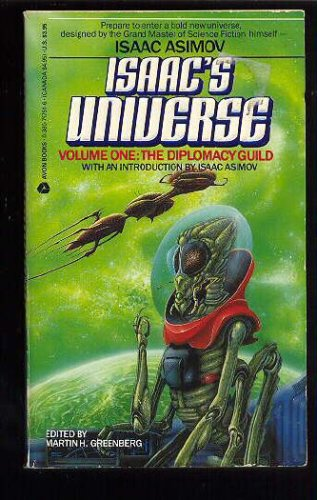 Isaac's Universe Volume One: The Diplomacy Guild