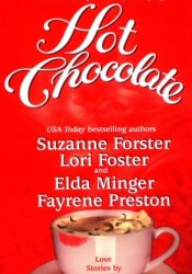 Hot Chocolate (Winston Brothers, #1) Pdf Book