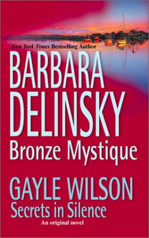 Bronze Mystique / Secrets in Silence