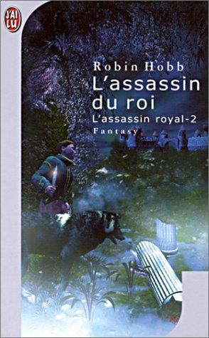 L'assassin du roi (L'assassin royal, #2)