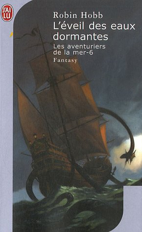 L'éveil des eaux dormantes (Les aventuriers de la mer, #6)