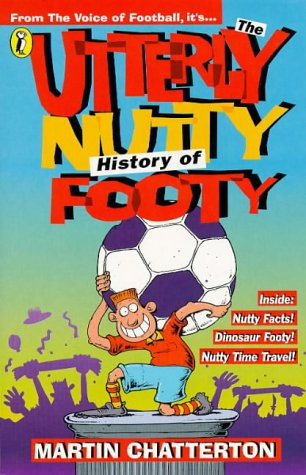 Utterly Nutty History of Footy
