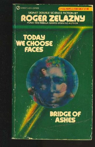 Today We Choose Faces / Bridge of Ashes