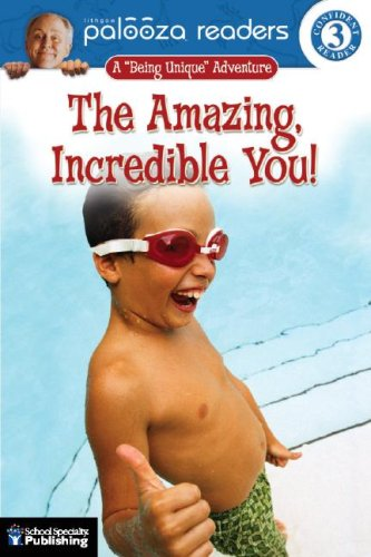 """The Amazing, Incredible You!: A """"Being Unique"""" Adventure"""
