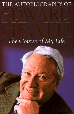 Image result for My Autobiography Edward Heath 2011