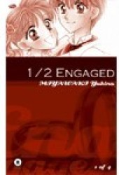 1/2 Engaged (1/2, Vol. 1)