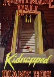 Kidnapped (Nightmare Hall, #27) Pdf Book