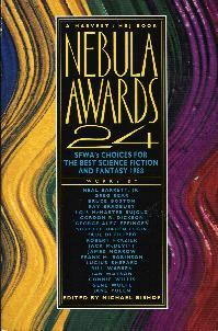 Nebula Awards 24: SFWA's Choices for the Best Science Fiction & Fantasy 1988