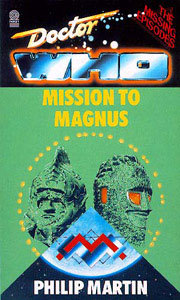 Mission to Magnus (Doctor Who: The Missing Episodes, #3)