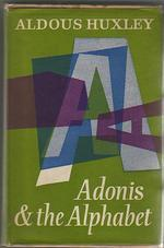 Adonis and the Alphabet and Other Essays
