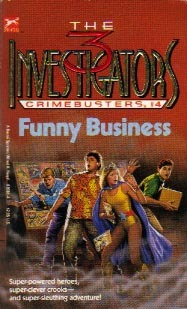 Funny Business (The Three Investigators: Crimebusters, #4)