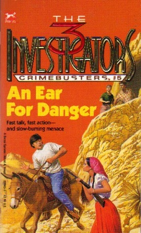 An Ear For Danger (The Three Investigators: Crimebusters, #5)