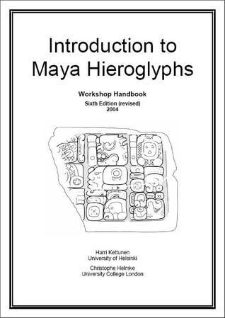 Introduction to Maya Hieroglyphs