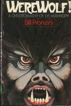 Werewolf!  A Chrestomathy of Lycanthropy