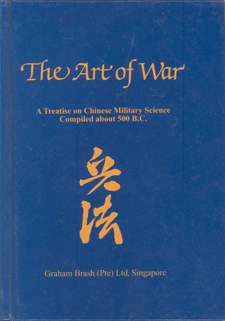 Art of War : A Treatise on Chinese Military Science Compiled about 500 B.C.
