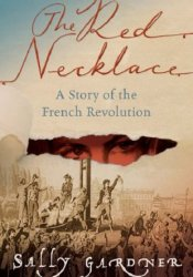 The Red Necklace (French Revolution, #1) Pdf Book
