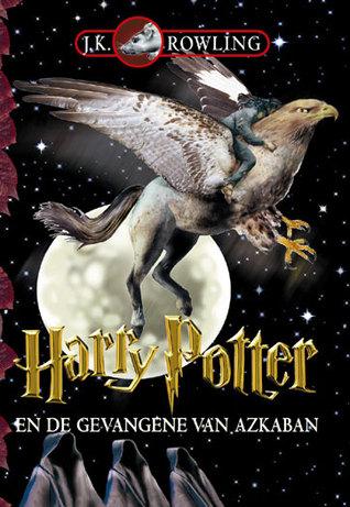 Harry Potter en de Gevangene van Azkaban (Harry Potter, #3)