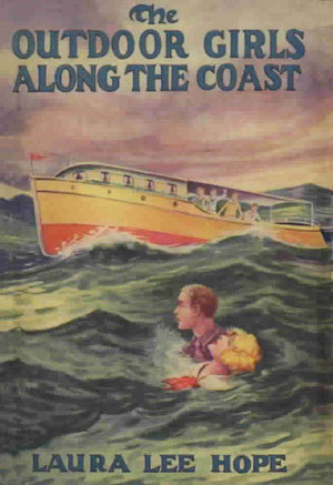 The Outdoor Girls Along the Coast; or, The Cruise of the Motor Boat Liberty