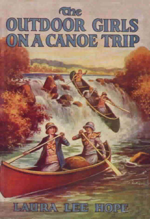 The Outdoor Girls on a Canoe Trip; or, The Secret of the Brown Mill