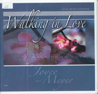 Walking in Love