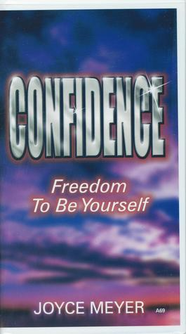 Confidence Freedom to Be Yourself