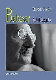 Baltazar: Autobiografia