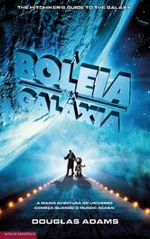 À Boleia pela Galáxia (O Guia da Galáxia para quem anda à Boleia, #1)