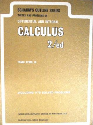 Theory and Problems of Differential and Integral Calculus (Schaum's Outline Series) 2nd edition