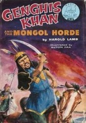 Genghis Khan and the Mongol Horde (World Landmark Books, W-12) Pdf Book