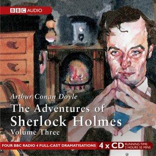 The Adventures of Sherlock Holmes: Volume 3