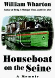 Houseboat on the Seine: A Memoir Pdf Book