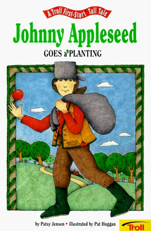 Johnny Appleseed Goes A' Planting