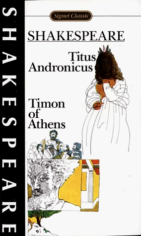 Titus Andronicus and Timon of Athens