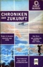 Chroniken der Zukunft 2. Revolte auf Luna/Die dunklen Wüsten des Titan/Das letzte Sternenschiff