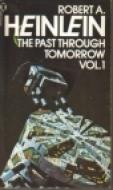 The Past Through Tomorrow, Vol 1
