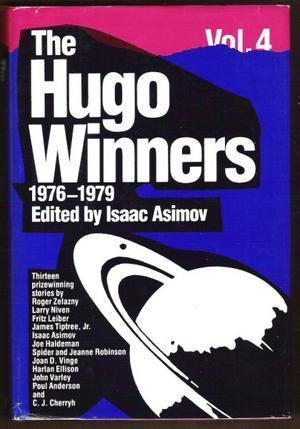 The Hugo Winners, Volume 4: Thirteen Prizewinning Stories 1976 - 1979