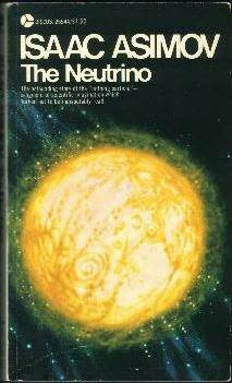The Neutrino: Ghost Particle of the Atom