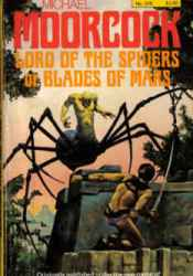 Lord Of The Spiders Or Blades Of Mars (Michael Kane, Vol. 2) Pdf Book