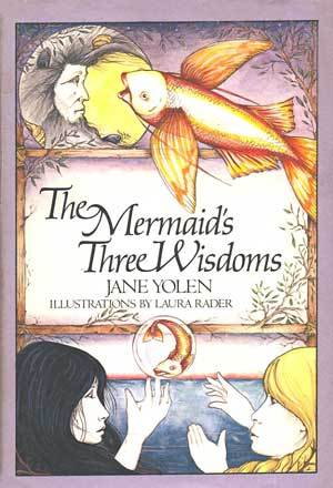 The Mermaid's Three Wisdoms