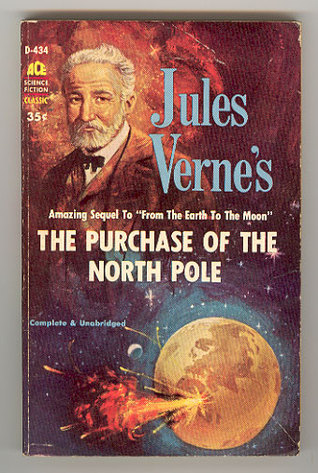 The Purchase of the North Pole (Extraordinary Voyages, #34)