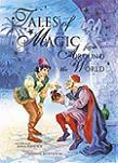 Tales Of Magic From Around The World