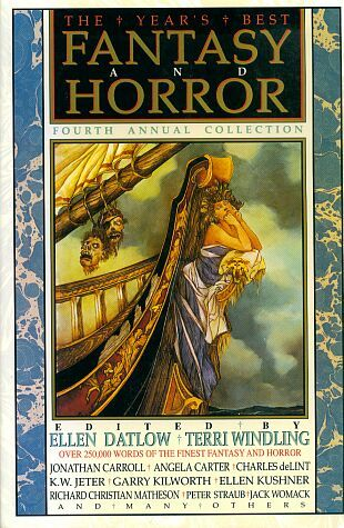 The Year's Best Fantasy and Horror Fourth Annual Collection
