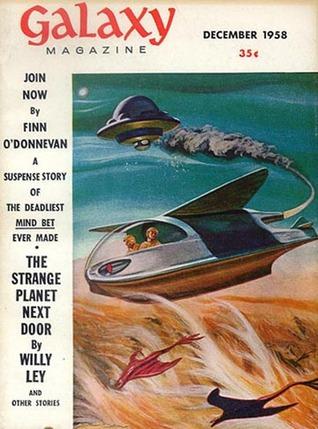 Galaxy Science Fiction Magazine, December 1958 (Volume 17, No. 2)