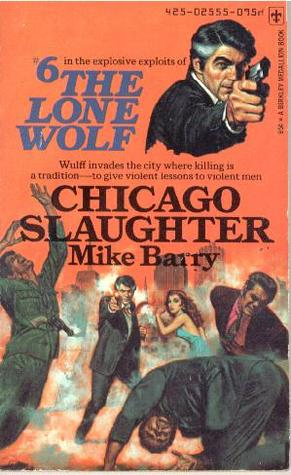 Chicago Slaughter (Lone Wolf, #6)