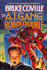 Robot Trouble (A.I. Gang, #2