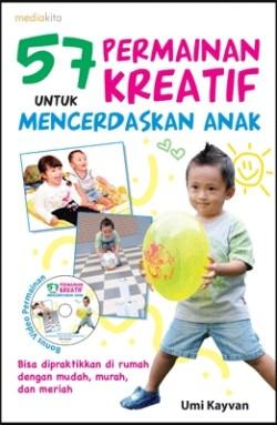 57 Permainan Kreatif Untuk Mencerdaskan Anak By Umi Kayvan