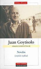 Novelas 1966-1982 (Obras Completas De Juan Goytisolo #3)