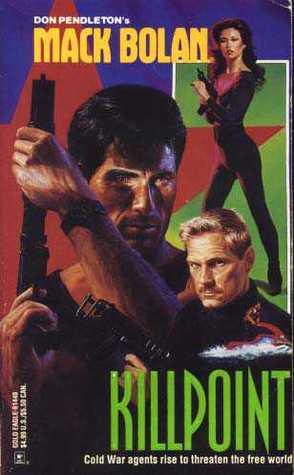 Killpoint (Super Bolan, #40)