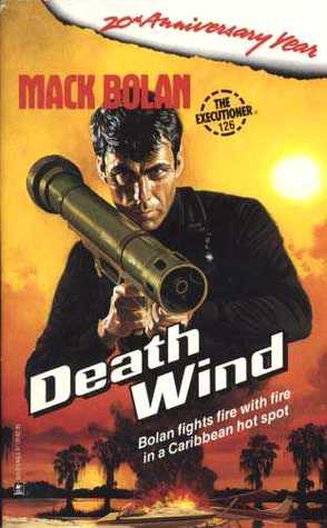 Death Wind (Mack Bolan The Executioner, #126)