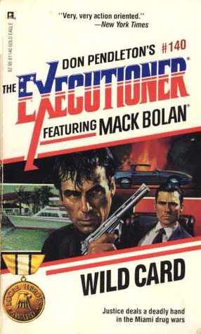 Wild Card (Mack Bolan The Executioner, #140)